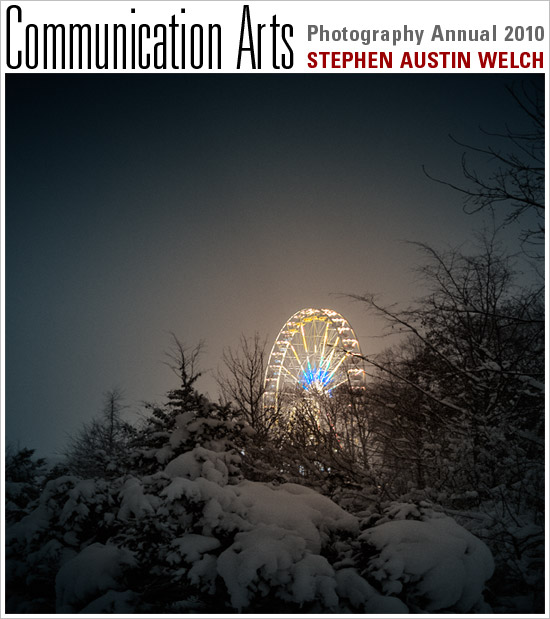 Stephen Austin Welch in the Communication Arts Photography Annual 2010